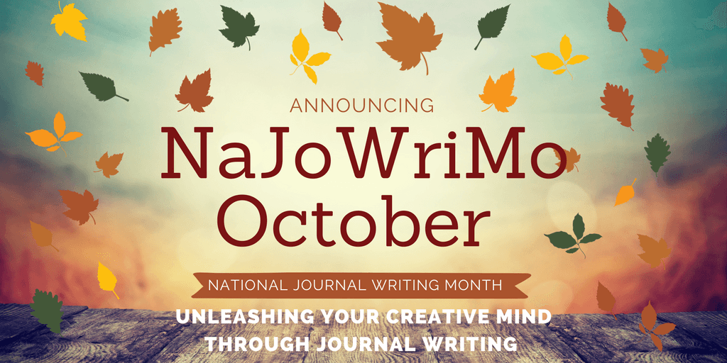 Announcing: NaJoWriMo Starting October 1st, 2018